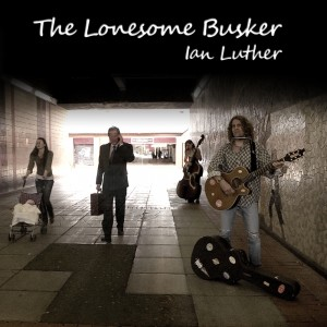 The Lonesome Busker 1000 x 1000